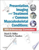 Presentation, Imaging and Treatment of Common Musculoskeletal Conditions