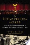 Ltima Cruzada Del Papa The Pope S Last Crusade Spanish Edition