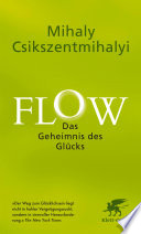 Flow  Das Geheimnis des Gl  cks