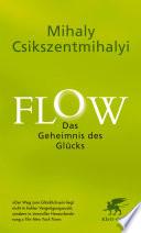 Flow  Das Geheimnis des Gl  cks