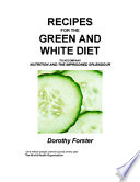 Recipes for the Green and White Diet