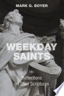 Weekday Saints : book of biblical texts assigned for every day...