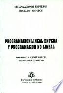 Programación lineal entera y programación no lineal