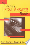 The Library's Legal Answer Book : designing a web site, copyright, library...