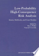 Low Probability High Consequence Risk Analysis