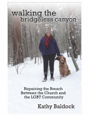Walking the Bridgeless Canyon