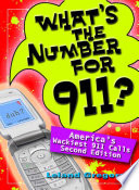 What's the Number for 911? by Leland Gregory