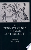 A Pennsylvania German Anthology