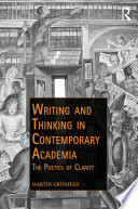 Writing And Thinking In Contemporary Academia