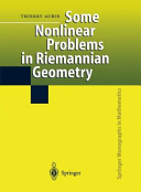 Some Nonlinear Problems in Riemannian Geometry