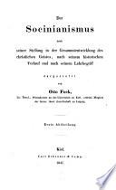 Der Socinianismus nach seiner Stellung in der Gesammtentismus des christlichen Geistes