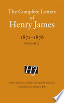 [The complete letters ] ; The complete letters of Henry James. 1872 - 1876 : Vol. 1. [1872 - 1873]: