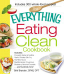 The Everything Eating Clean Cookbook