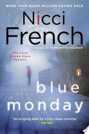 Blue Monday: A Frieda Klein Mystery - ISBN:9781101560488