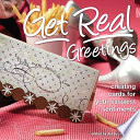 Get Real Greetings Get Real Greetings Offers Paper Crafters