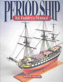 Period Ship Kit Builder s Manual