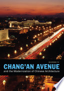 Chang an Avenue and the Modernization of Chinese Architecture
