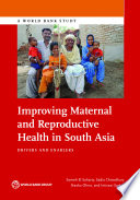Improving Maternal And Reproductive Health In South Asia