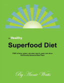 Be Healthy Superfood Diet