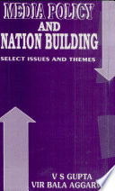 Media Policy and Nation Building