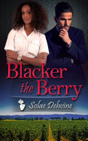 Blacker The Berry