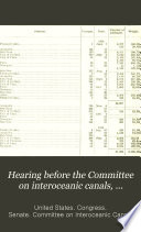 Hearing Before the Committee on Interoceanic Canals  United States Senate  on the Bill S  428  Directing the Secretary of War to Establish and Operate a Line of Steamers Along the Pacific Coast  and Making Provision Therefor  February 10 March 10  1910