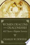 Women Deacons And Deaconesses