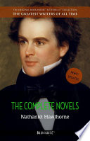 Nathaniel Hawthorne  The Complete Novels