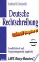 Deutsche Rechtschreibung   Schnell Kapiert