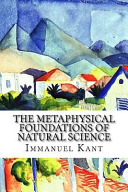 The Metaphysical Foundations of Natural Science