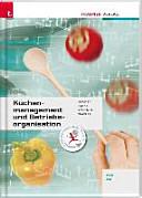 F  r HLW FW Schulversuchsschulen  K  chenmanagement und Betriebsorganisation