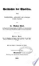 Geschichte der chalifen: Bd. Von der Einnahme von Bagdad durch die Bujiden bis zum Untergange des Chalifats von Bagdad. 334-656 d. H.: 945-1258 n. Chr