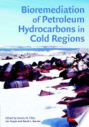 Bioremediation of Petroleum Hydrocarbons in Cold Regions