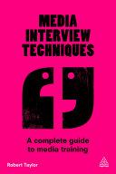 Media Interview Techniques