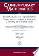 Recent Advances in Representation Theory  Quantum Groups  Algebraic Geometry  and Related Topics