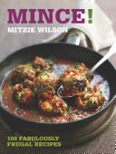 Mince! : frugal dishes such as savoury...