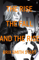 The Rise  The Fall  and The Rise