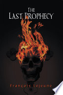 The Last Prophecy