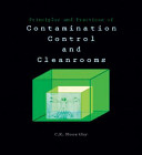 Principles and Practices of Contamination Control and Cleanrooms