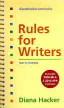 Rules for Writers 6e, Includes 2009 MLA & 2010 APA Updates + Writer's Help 2-year Access Code