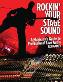 Rockin  Your Stage Sound