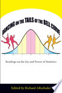 Dancing on the Tails of the Bell Curve