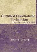 Certified Ophthalmic Technician Exam Review Manual