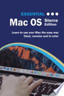 Essential Mac OS  Sierra Edition
