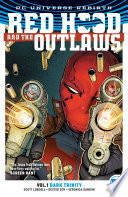 Red Hood and the Outlaws Vol  1  Dark Trinity