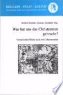 Was hat uns das Christentum gebracht?