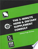 The 5 minute Herb and Dietary Supplement Consult