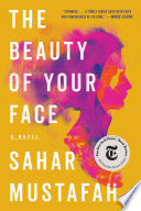 The Beauty of Your Face  A Novel Book PDF