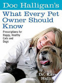 Doc Halligan s What Every Pet Owner Should Know