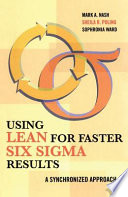 Using Lean for Faster Six Sigma Results The Right Approach For Effective Continuous